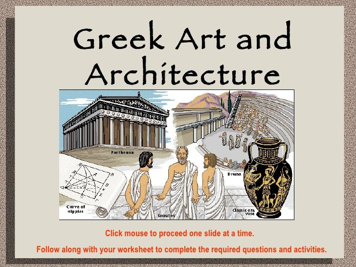 greek art and architecture- excellent slideshow- others available through this site as well.