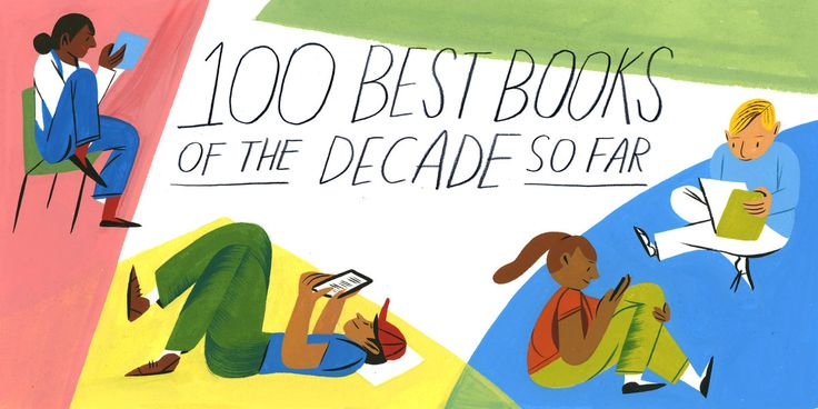 100 Best Books of the Decade So Far - wish there was a summary of all of them but it is a good comprehensive list.