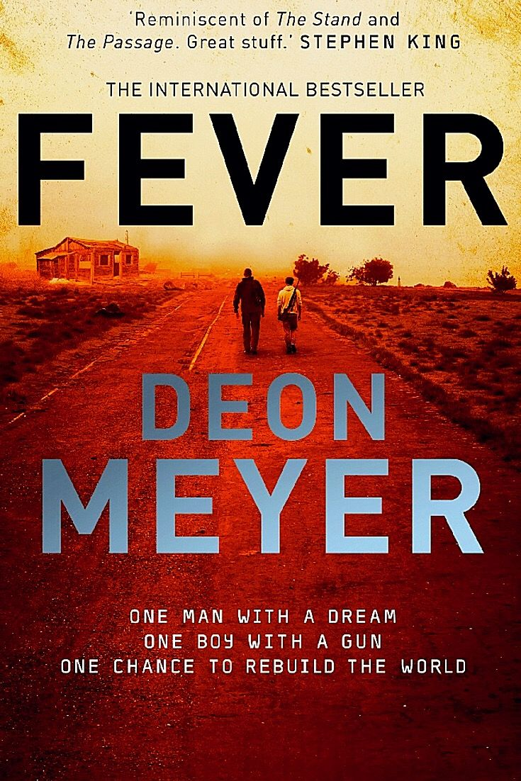 What would a post-apocalyptic South Africa look like? And how long would it take for its people to regroup? Fever by Deon Meyer -bookerina.com