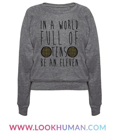 In a world full of basic tens, be an awesome, telepathic, badass, waffle eating hero! Show off your love for Eleven and look cute, sassy and bad ass in this shirt!