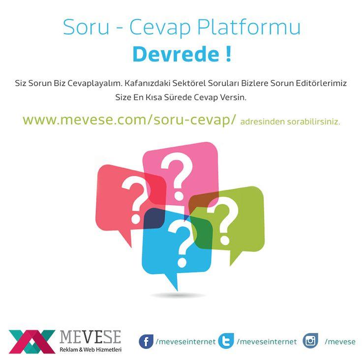 Geçen Hafta Bahsettiğimiz SORU-CEVAP Platformu Artık DEVREDE ! Kafanızdaki soruları sorabilir , editörlerimizin uzman bilgisinden yararlanabilirsiniz. Web Tasarım , Seo , Sosyal Medya üzerine Tüm Sorularınızı Bekliyoruz. http://www.mevese.com/soru-cevap/ #sorucevap #soru #cevap #question #webtasarım #seo #sosyalmedya #socialmedia #web #webdesign #website #webmaster #webdeveloper #google #facebook #instagram #twitter #adwords
