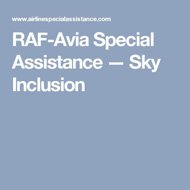 RAF-Avia Special Assistance — Sky Inclusion