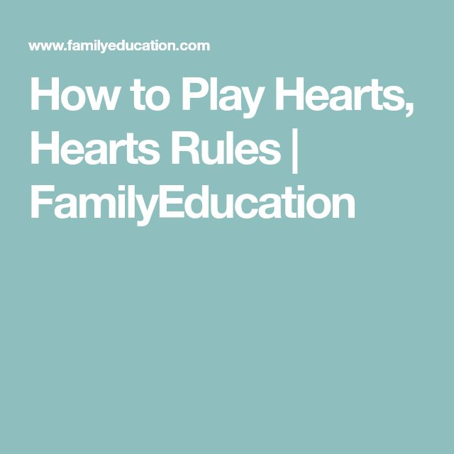 How to Play Hearts, Hearts Rules   FamilyEducation