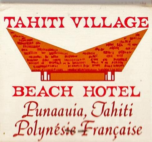 match case from Tahiti Village, Pk 15.20 Punaauia (near Pointe Nuuroa a.k.a. Burder's Point) Tahiti.    From: www.susanbkason.com