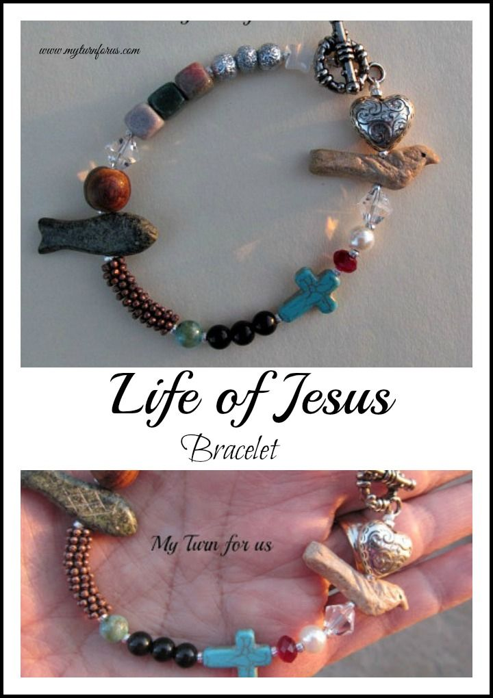 Life of Jesus Bracelet tell the story of Jesus' life using different colors and shapes of beads.    http://www.myturnforus.com/2013/03/life-of-jesus-bracelet.html