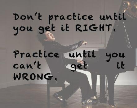 Says it all. Practise, practice practice...