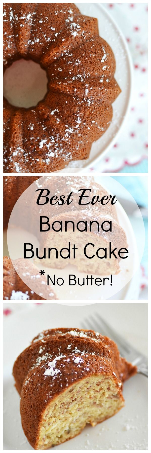 Best Ever Banana Bundt Cake Recipe is made with no butter and has a ...