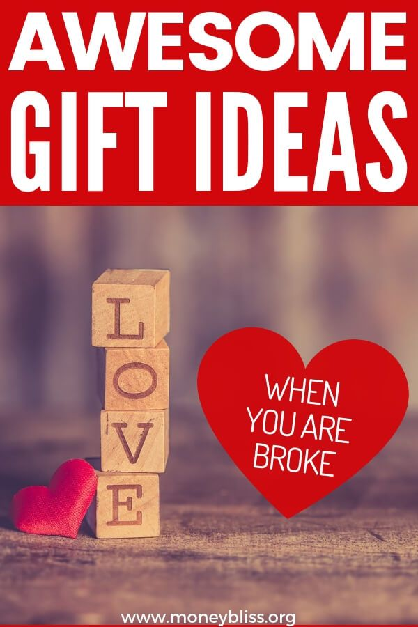 Awesome Gift Ideas When You Re Broke Money Bliss Diy Valentines Day Gifts For Him Valentines Gifts For Him Unique Gifts For Him