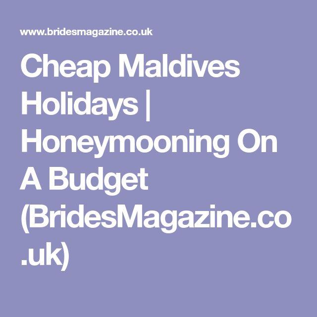Cheap Maldives Holidays   Honeymooning On A Budget (BridesMagazine.co.uk)