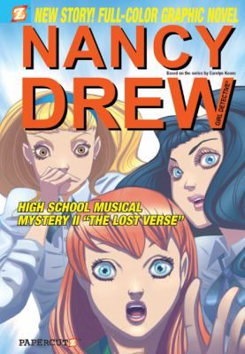 High school musical mystery. part two, The lost verse, by Stefan Petrucha. Nancy's car is stolen! A rare copy of Edgar Allen Poe's first story has vanished!
