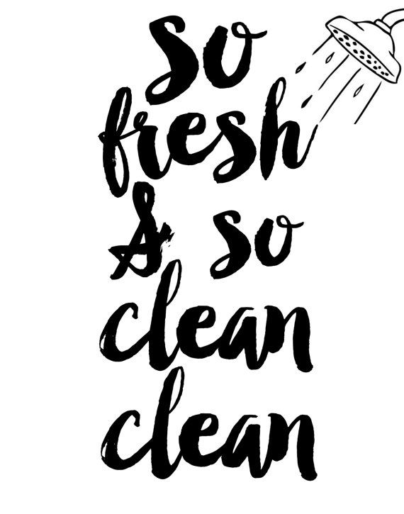 So Fresh And So Clean Clean Printable Art by wordsmithprints
