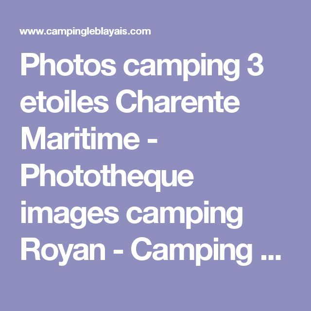 Photos camping 3 etoiles Charente Maritime - Phototheque images camping Royan - Camping Le Blayais