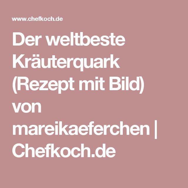 Der weltbeste Kräuterquark (Rezept mit Bild) von mareikaeferchen | Chefkoch.de