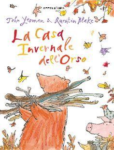 La casa invernale dell'orso - storia di amicizia -da 4 anni