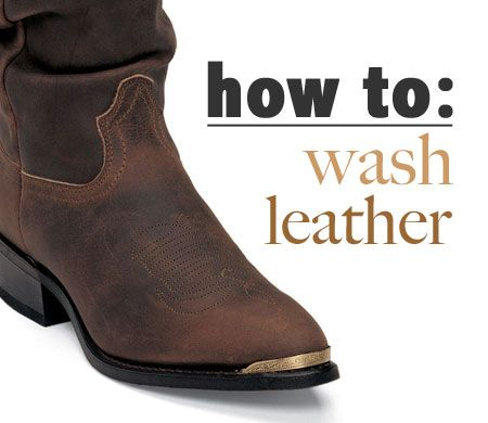How to Wash Leather Boots (not really homemade cleaning ...