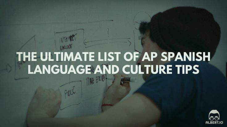 These tips for the AP Spanish Language and Culture exam are guaranteed to send your score sailing to the top of the pack and help you ace this AP test.