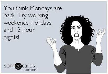 Night shift, holidays and Mondays