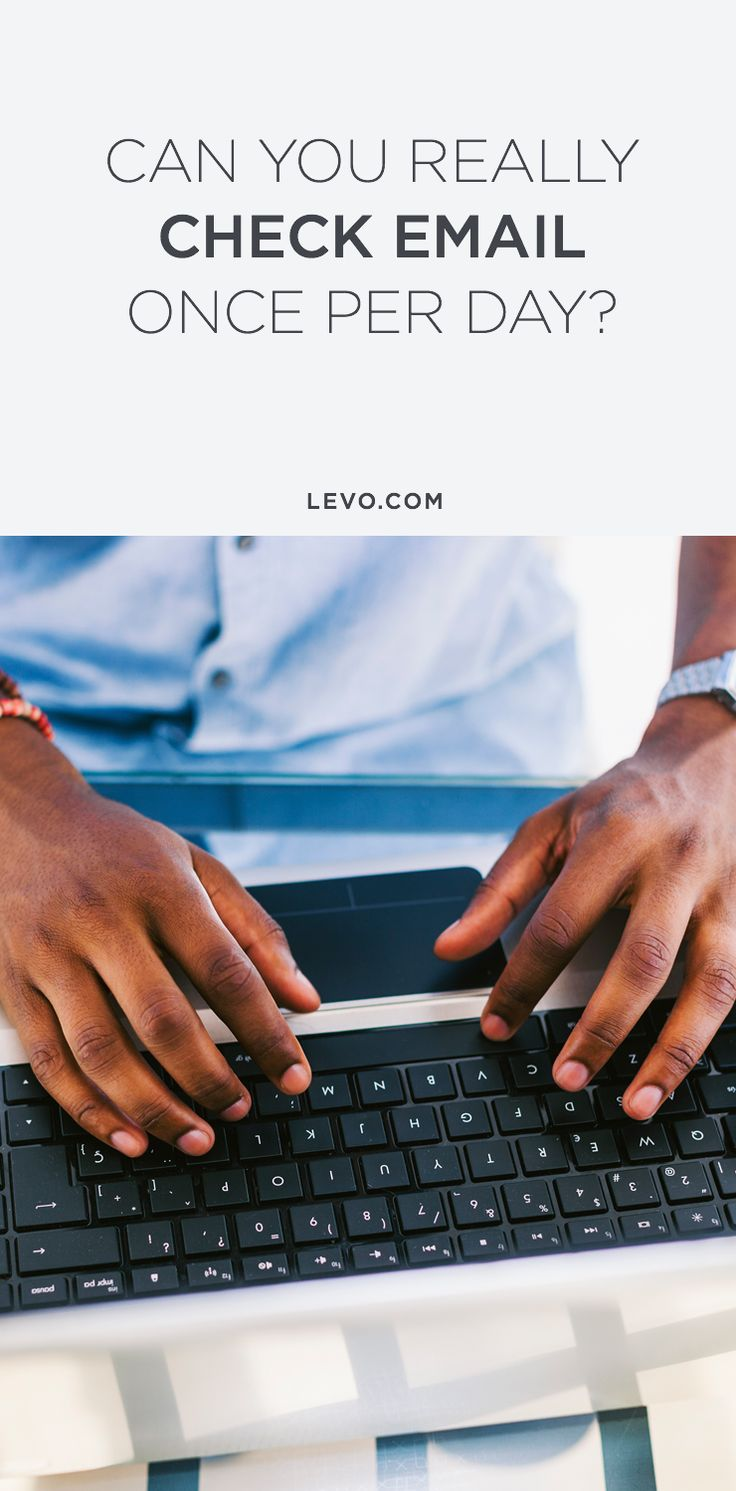 This CEO says it's possible to only have to check your email once a day... Plus: Digital boundaries that are realistic for the rest of us. @levoleague www.levo.com