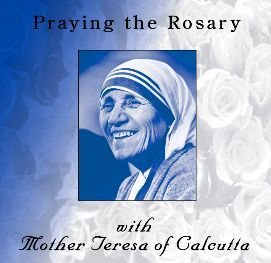 'Praying the Rosary with Mother Teresa of Calcutta' is our third rosary CD set…