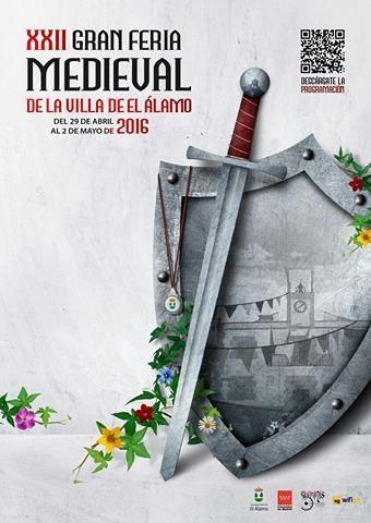 Cartel y programa de la Feria medieval de El Alamo, Madrid del 29 de Abril al 02 de Mayo del 2016 http://www.demercadosmedievales.info/mercado-medieval/feria-medieval-de-el-alamo-madrid-del-29-de-abril-al-02-de-mayo-del-2016/