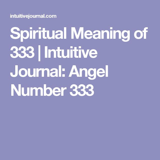 Spiritual Meaning of 333 | Intuitive Journal: Angel Number 333
