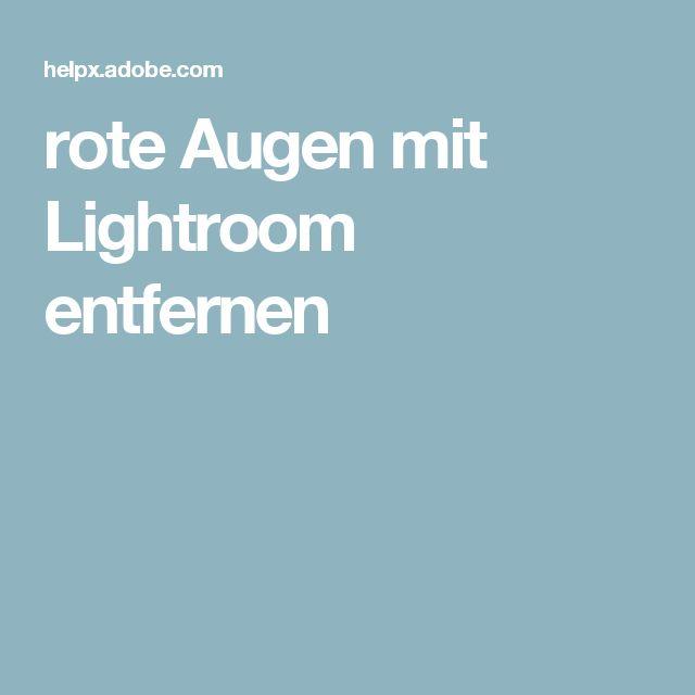 rote Augen mit Lightroom entfernen