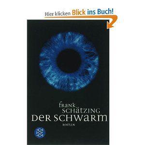 Der Schwarm: Amazon.de: Frank Schätzing: Bücher