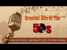 Greatest Hits Of The 50's and 60's - 50s and 60s Music Hits - YouTube