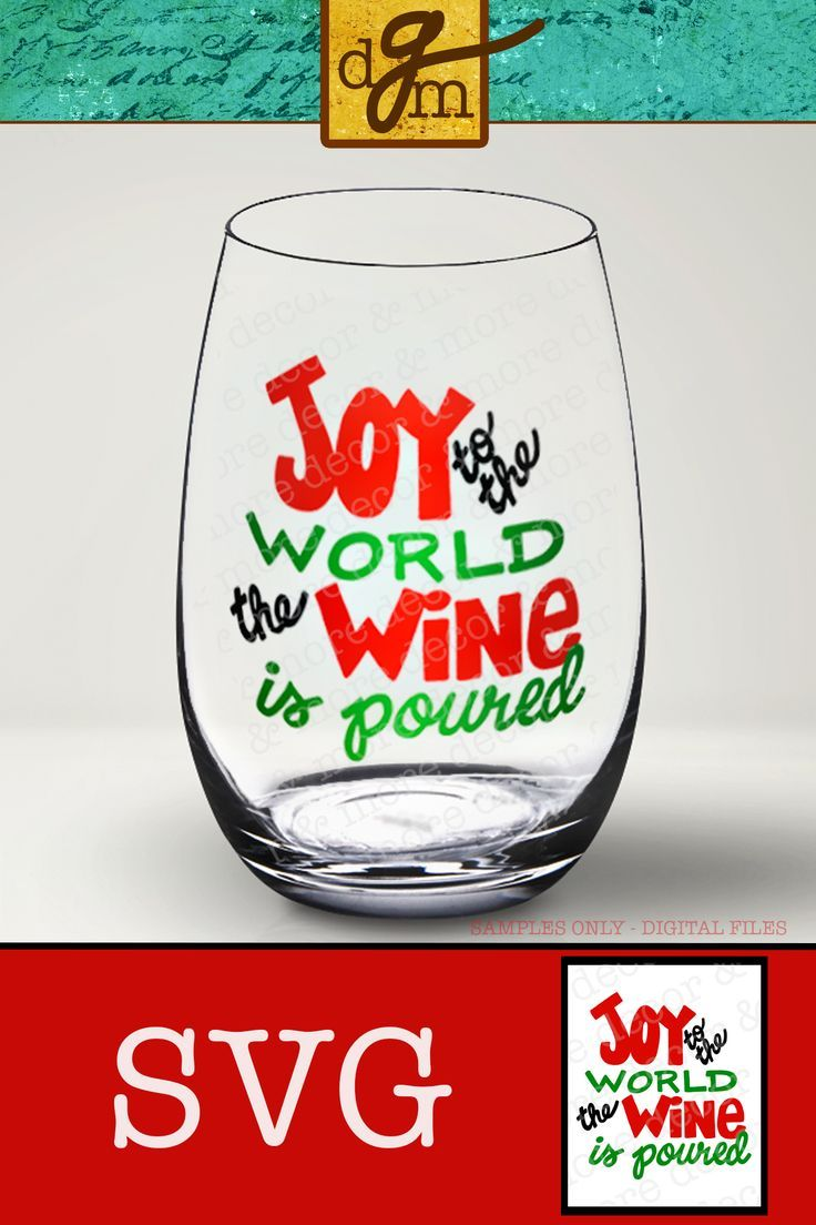 Did You Sing It When You Read It I Know I Do Every Time I Look At The Picture Of That Glass Add Some Joy To You Christmas Wine Joy To