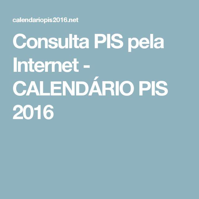 Consulta PIS pela Internet - CALENDÁRIO PIS 2016