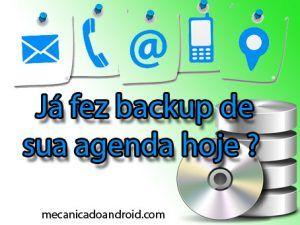 Backup de contatos: Aprenda como fazer uma cópia de sua agenda do celular.
