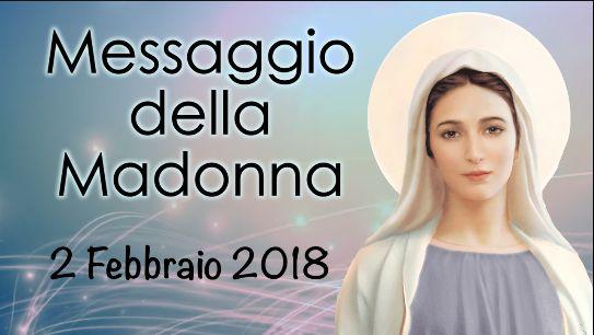 Messaggio del 2 febbraio 2018 della Madonna di Medjugorje