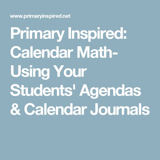 Primary Inspired: Calendar Math- Using Your Students' Agendas & Calendar Journals