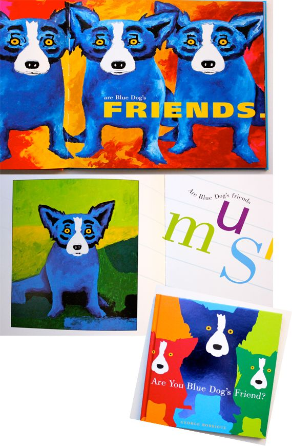 "I love George Rodrigue's ""Blue Dog"" series, I also love the ""George Rodrigue Foundation"" in which he promotes and supports art education. Pick up a copy of ""Are You Blue Dog's Friend?"" It is  fantastic, both in color and concept.  Blue-Dog-by-George-Rodrigue"
