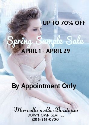 Our NEW #Spring Sample Sale starts Sat April 1 thru the end of the month, Apr 29 for you with discounts up to 70% off including accessories, jewelry and veils for your #exclusive #wedding day. Visit us by appointment during our business hours, Tuesday through Saturday, from 11:00am to 6:00pm. Contact us: (206)264-0700 or email: info@marcellas.com.  Congratulations to all #engaged #elegant #northwest brides!