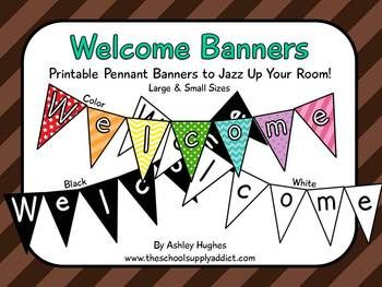 31 page PDF with printable welcome pennant banners