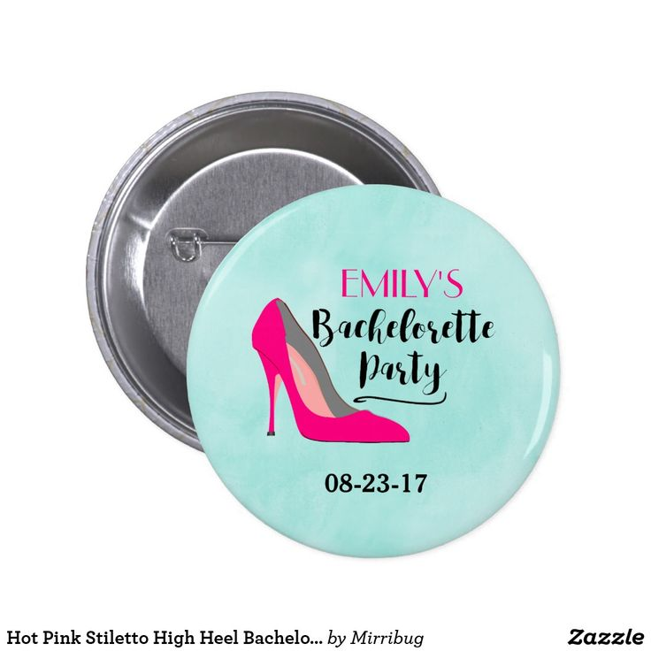 Hot Pink Stiletto High Heel Bachelorette Party Button