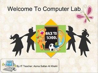 Computer lab rules asma by AlYamamah Primary, via Slideshare