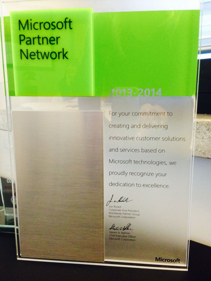Microsoft Partner Network 2013-2014. For your commitment to creating and delivering innovative customer solutions and services based on Microsoft Technologies, we proudly recognize your dedication to excellence