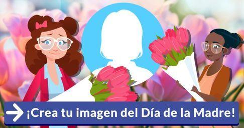 ¡Crea tu imagen del Día de la Madre!