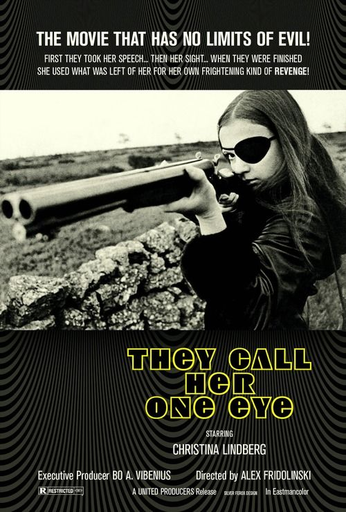 They Call Her One Eye starring Christina Lindberg, exploitation movie poster