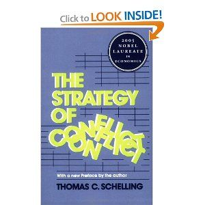 The Strategy of Conflict: Thomas C. Schelling: 9780674840317: Amazon.com: Books