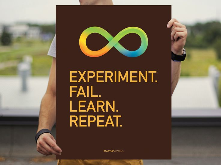 Experiment. Fail. Learn. Repeat. by Startup Vitamins