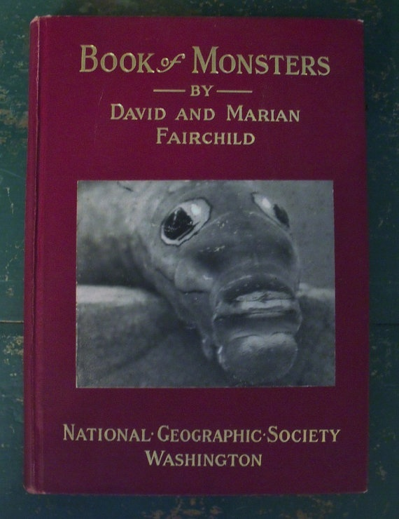 Book of Monsters  1914 National Geographic Society  by wonderdiva, $50.00