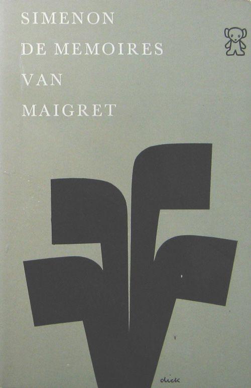 Memories Of Maigret. - Dick Bruna