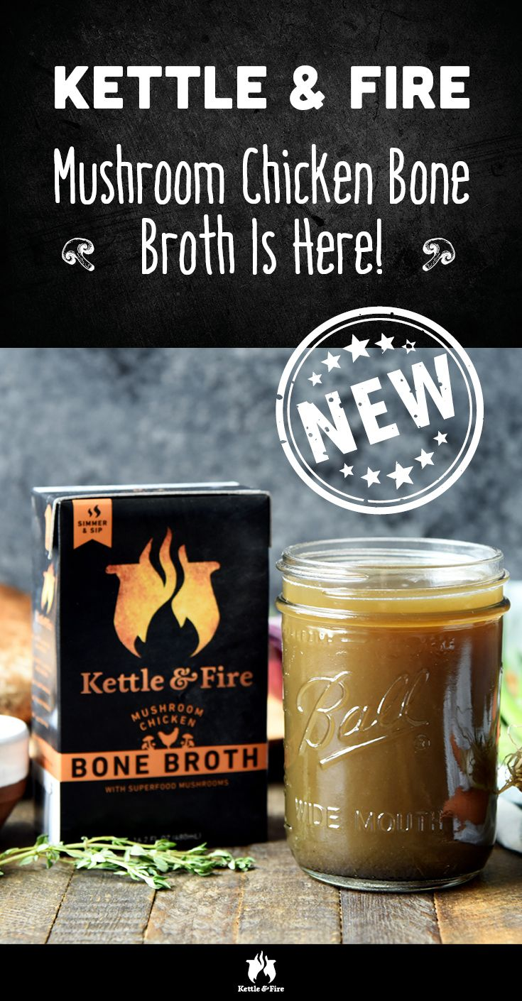 Kettle & Fire Mushroom Chicken Bone Broth slow-simmered with organic chicken bones, portabella, and lion's mane mushroom powder is now available online.