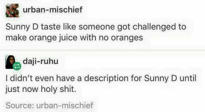 Finally! The perfect taste description for sunny d