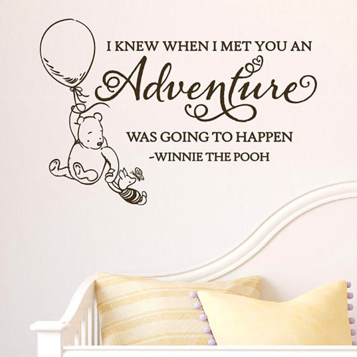I Knew When I Met You An Adventure Was Going To Happen Wall Decal Vinyl Sticker Quote Classic Winnie The Pooh(China (Mainland))