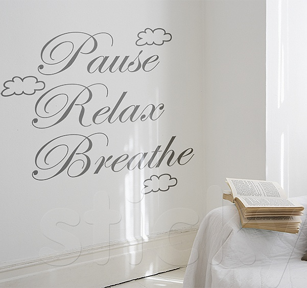 Wall Sticker PAUSE RELAX BREATHE by Sticky!!!