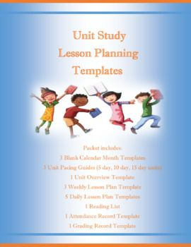 22 pages to help make planning your Unit Studies so much easier! Perfect for Homeschooling Moms and Classroom Teachers! Packet includes: 3 styles of blank Monthly Calendar sheets 3 Weekly Planners Attendance Record Grading Record Daily Lesson Plan Sheets (5) Reading List 3 Pacing Guides for